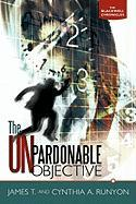 The Unpardonable Objective: The Blackwell Chronicles