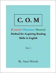 C. O. M Method For Acquiring Reading Skills In English - Vol. 1 - Anat Hirsch