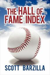 The Hall of Fame Index - Barzilla, Scott