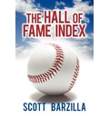 The Hall of Fame Index - Scott Barzilla