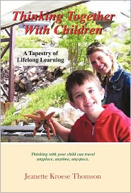 Thinking Together With Children - Jeanette Kroese Thomson