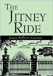 The Jitney Ride - Jeane Sellers Lenzini
