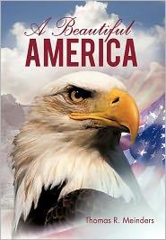 A Beautiful America - Thomas R. Meinders