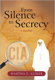 From Silence to Secrecy: A Memoir