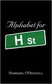 Alphabet For H Street - Barbara O'Donnell