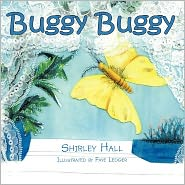 Buggy Buggy - Shirley Hall, Faye Ledger (Illustrator)