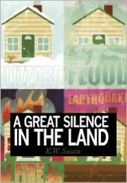 A Great Silence In The Land - K.W. Swain