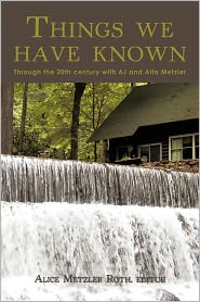 Things We Have Known - Alice Metzler Roth (Editor)