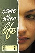 Some Other Life