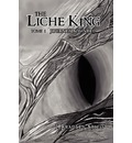 The Liche King - J Bradley Arico
