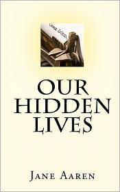 Our Hidden Lives - Jane Aaren, Helen Haav (Translator)