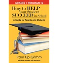 How to Help Your Student Succeed in School - Paul Kip Grimm