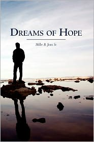 Dreams of Hope - Miller Jones