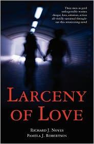 Larceny Of Love - Richard Noyes, Pamela Robertson