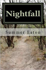 Nightfall - Summer R. Eaton