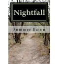 Nightfall - Summer R Eaton