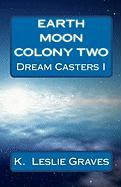 Earth Moon Colony Two