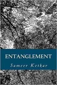 Entanglement - Sameer Ketkar