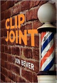 Clip Joint - Jon Bever