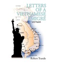 Letters of a Vietnamese Emigre - Robert Trando
