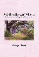 Motivational Poems Carolyn Sands Author
