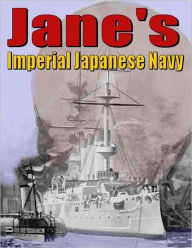 Jane's: The Imperial Japanese Navy - Fred T. Jane