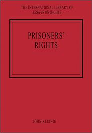 Prisoners' Rights - John Kleinig