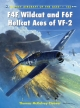 F4F Wildcat and F6F Hellcat Aces of VF-2 - Thomas McKelvey Cleaver