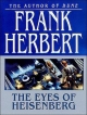 Eyes of Heisenberg - Frank Herbert