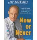 Now or Never - Jack Cafferty