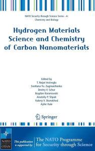 Hydrogen Materials Science and Chemistry of Carbon Nanomaterials - T. Nejat Veziroglu