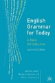 English Grammar for Today - Geoffrey N. Leech; Margaret Deuchar; Robert Hoogenraad