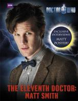 Doctor Who: The Eleventh Doctor: Matt Smith