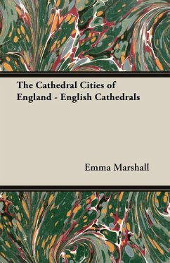 The Cathedral Cities of England - English Cathedrals - Marshall, Emma