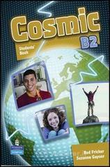 Cosmic B1. Test book. Teacher's guide. Per le Scuole superiori