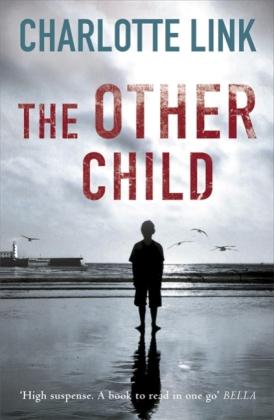 The Other Child (Originaltitel: Das andere Kind) - Link, Charlotte / Tobler, Stefan (Üb.)