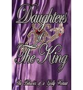 Daughters of the King - Andrea Dupree