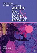 Designing and Conducting Gender, Sex, & Health Research
