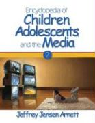 Encyclopedia of Children, Adolescents, and the Media: Two-Volume Set