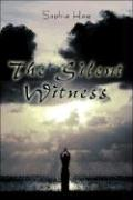 The Silent Witness the Silent Witness
