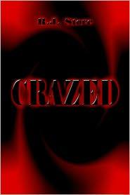 Crazed - R. J. Store
