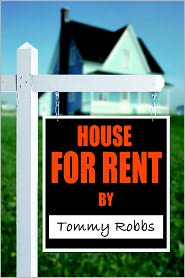House For Rent - Tommy Robbs