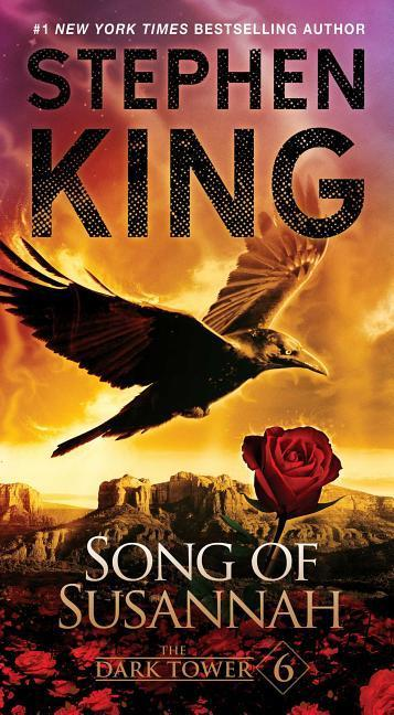 The Dark Tower 6. Song of Susannah - King, Stephen