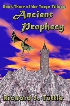 Ancient Prophecy - Tuttle, Richard S.
