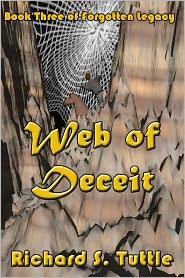 Web of Deceit (Forgotten Legacy #3) - Richard S. Tuttle