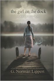 The Girl on the Dock: A Dark Fairy Tale - G. Lippert
