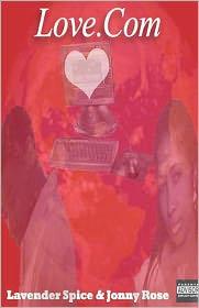 Love. Com - Johnny Rose, With Lavender Spice