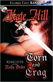 Knights Of The Ruby Order - Torn And Crag - Kate Hill