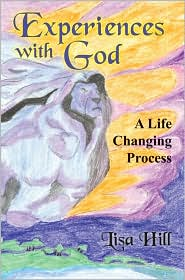Experiences with God: A Life Changing Process