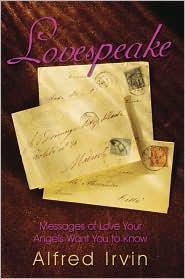 Lovespeake: Messages of Love Your Angels Want You to Know